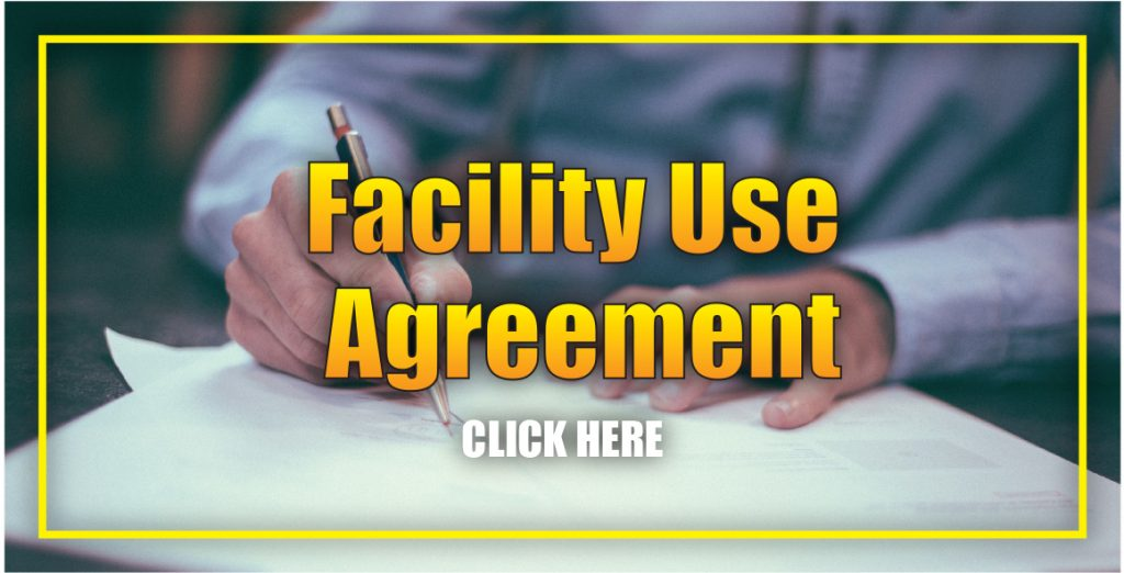 Facility Use Agreement (Click Here)
